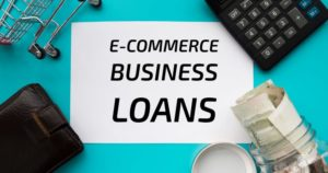 E-commerce Business Loans